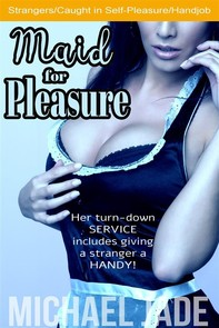 Maid for Pleasure - Librerie.coop