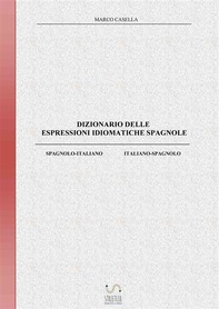 Dizionario delle espressioni idiomatiche spagnole - Librerie.coop