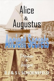 Alice & Augustus Ancient Secrets - copertina