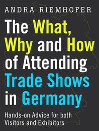 The What, Why and How of Attending Trade Shows in Germany - Librerie.coop