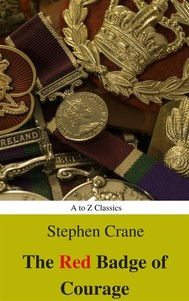 The Red Badge of Courage (Best Navigation, Active TOC) (A to Z Classics) - copertina