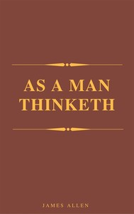 As A Man Thinketh (Best Navigation, Active TOC) (A to Z Classics) - copertina