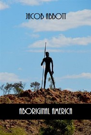 Aboriginal America (Illustrated) - copertina