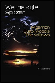 "Algernon Blackwood's ""The Willows"" | A Scriptment - copertina"