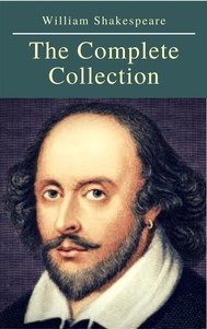 The Complete Collection of William Shakespeare ( included 150 pictures & Active TOC) (AtoZ Classics) - copertina