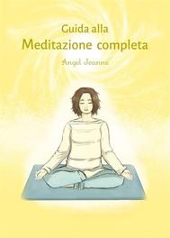 Guida alla Meditazione completa - copertina