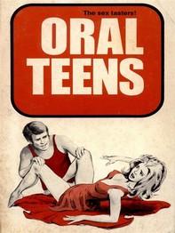 Oral Teens (Vintage Erotic Novel) - Librerie.coop