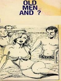 Old Men And ? (Vintage Erotic Novel) - Librerie.coop