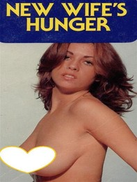 New Wife's Hunger (Vintage Erotic Novel) - Librerie.coop