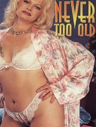 Never Too Old (Vintage Erotic Novel) - Librerie.coop