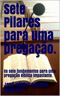 Sete Pilares para uma Pregação. - Librerie.coop