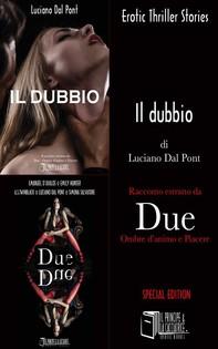 Estratto Il dubbio - Due - Ombre d'animo e Piacere - Librerie.coop