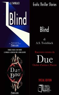 Estratto  Blind - Due - Ombre d'animo e Piacere - Librerie.coop