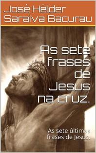 As sete frases de Jesus na cruz . - Librerie.coop