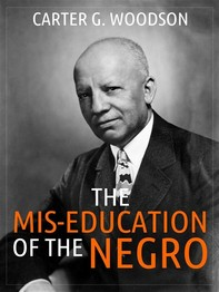 The Mis-Education of the Negro - Librerie.coop