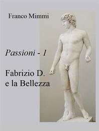 Fabrizio D. e la Bellezza - Librerie.coop