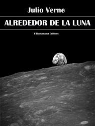 Alrededor de la Luna (Ilustrado) - copertina