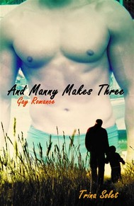 And Manny Makes Three (Gay Romance) - copertina