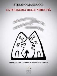La polisemia delle atrocità - Librerie.coop
