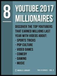 YouTube 2017 Millionaires 8 - copertina