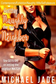 Getting Naughty for the Neighbor - Librerie.coop