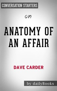 Anatomy of an Affair: by Dave Carder | Conversation Starters - copertina