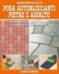 Posa Autobloccanti - Pietre - Asfalto - Librerie.coop