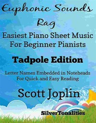 Euphonic Sounds Rag Easiest Piano Sheet Music for Beginner Pianists Tadpole Edition - Librerie.coop