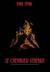 Le Chevalier Ténèbre - Librerie.coop