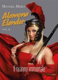 Alamona Elander vol.2 - Il tiranno immortale - copertina