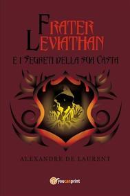 Frater Leviathan e i segreti della sua casta - copertina