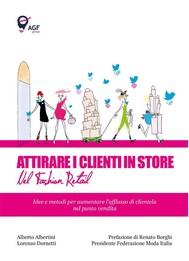 Attirare i Clienti in Store nel Fashion Retail - copertina