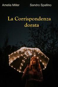 La corrispondenza dorata - Librerie.coop