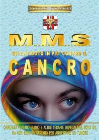 MMS - Un antidoto in più contro il cancro - Librerie.coop