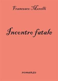 Incontro fatale - Librerie.coop