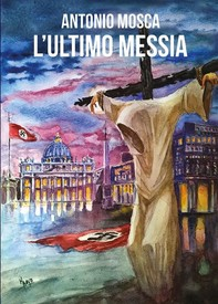 L'ultimo Messia - Librerie.coop