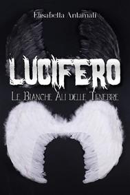 Lucifero: Le Bianche Ali delle Tenebre - copertina