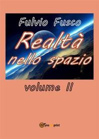 Realtà nello spazio. Volume 2 - Librerie.coop