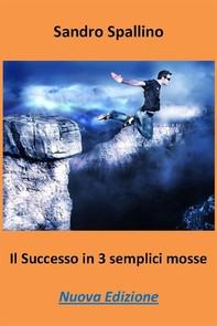 Il successo in 3 semplici mosse - Librerie.coop