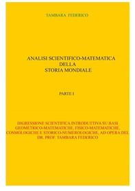 Analisi scientifico-matematica della storia mondiale. Parte I - Librerie.coop