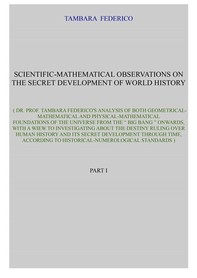 Scientific-mathematical observations on the secret development of world history - Librerie.coop