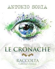 Le Cronache - Raccolta (Collector's Edition) - copertina