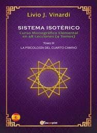 SISTEMA ISOTÉRICO – Curso Monográfico Elemental en 48 Lecciones – Tomo III (EN ESPAÑOL) - copertina
