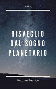 Risveglio dal sogno planetario (Volume Teorico) - copertina