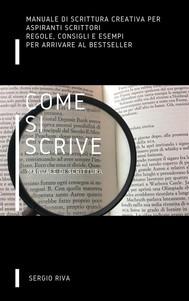Come si scrive - Manuale di scrittura - copertina
