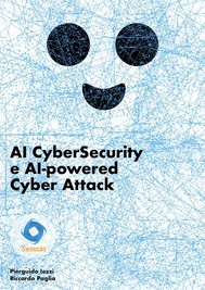 AI CyberSecurity e AI-powered Cyber Attack - copertina