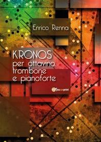 KRONOS per ottavino, trombone e pianoforte - Librerie.coop