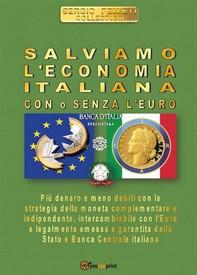 Salviamo l'economia italiana. Con o senza l'Euro - Librerie.coop