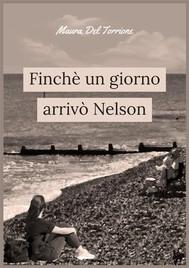 Finchè un giorno arrivò Nelson - copertina