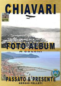 Chiavari foto album a colori - Librerie.coop